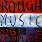 Rough Music - 1995