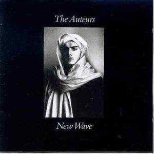 The Auteurs : New Wave - 1993