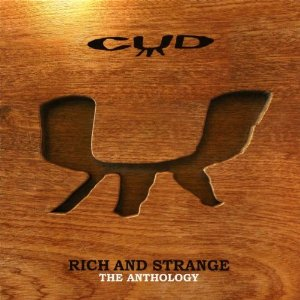 Rich and Strange : The Anthology - 2006