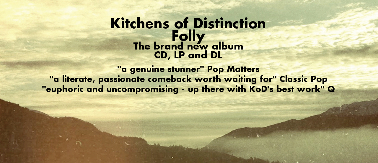 Kitchens of Distinction – Folly