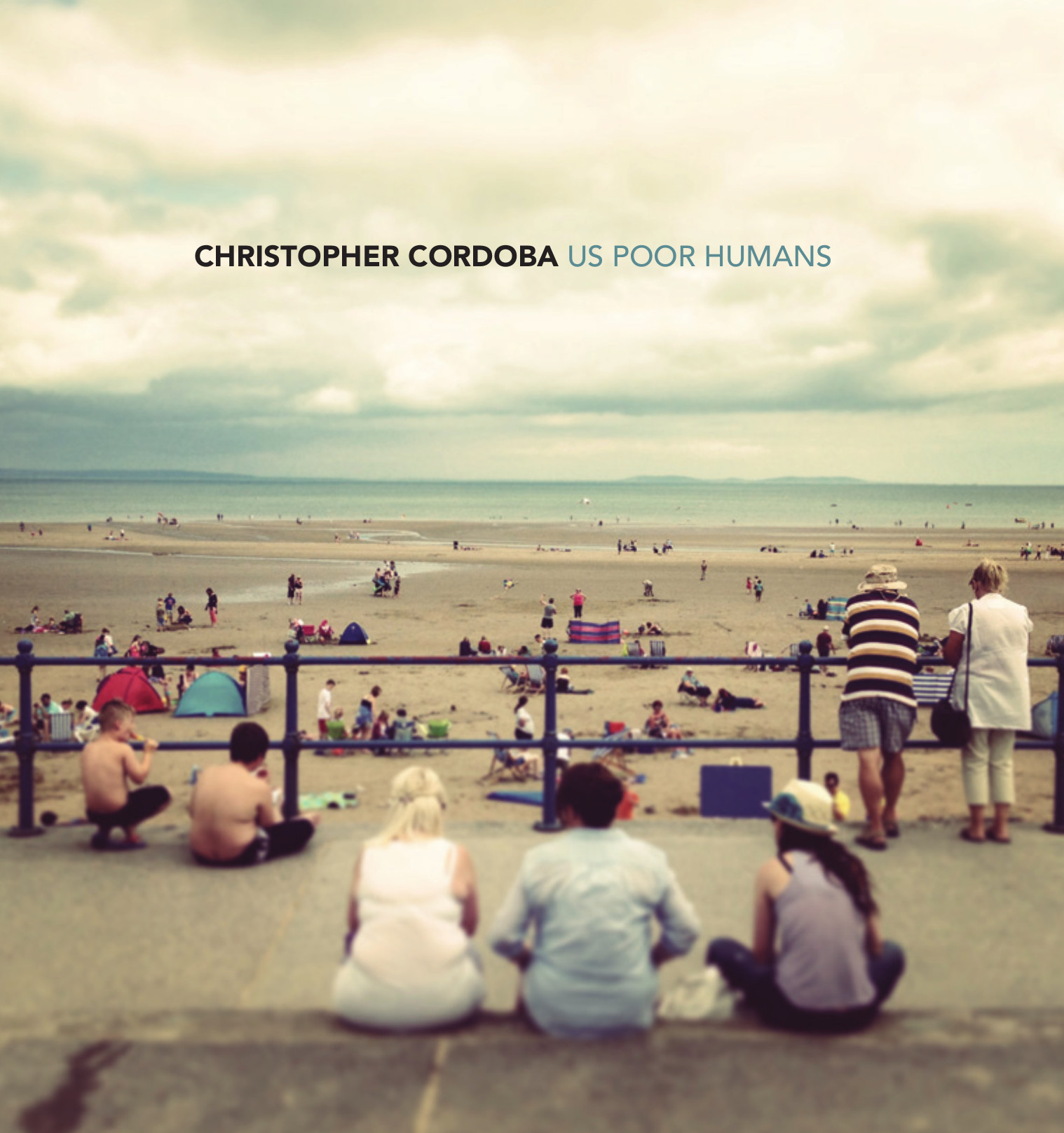 Christopher Cordoba - Us Poor Humans